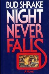 Night Never Falls