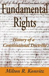 Fundamental Rights: History of a Constitutional Doctrine