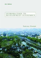 Introduction to Development Economics: Edition 4