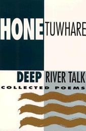 Deep River Talk: Collected Poems