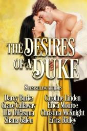 The Desires of a Duke: Historical Romance Collection