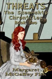 Threats: The Steamship Chronicles (Book Two)