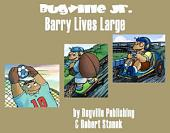 Barry Lives Large. A Sight Words Easy Reader