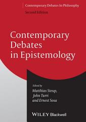 Contemporary Debates in Epistemology: Edition 2