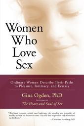 Women who Love Sex