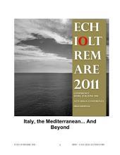 Italy, the Mediterranean... And Beyond. Atti della conferenza Echioltremare Roma 2011