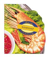 Totally Shrimp Cookbook