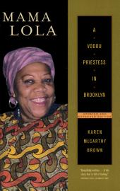 Mama Lola: A Vodou Priestess in Brooklyn, Updated and Expanded Edition