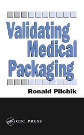 Validating Medical Packaging
