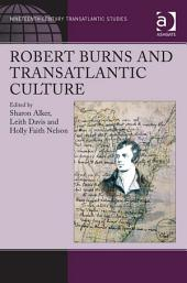 Robert Burns and Transatlantic Culture