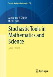 Stochastic Tools in Mathematics and Science: Edition 3