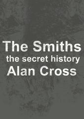 The Smiths: the secret history