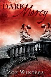 Dark Mercy: Preternaturals Shorts