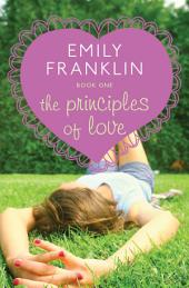 The Principles of Love: Volume 1
