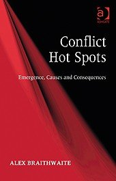 Conflict Hot Spots: Emergence, Causes and Consequences