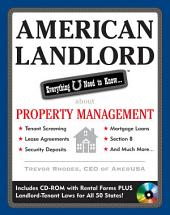 American Landlord: Everything U Need to Know... about Property Management