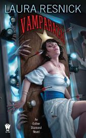 Vamparazzi: Book Four of Esther Diamond