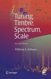 Tuning, Timbre, Spectrum, Scale: Edition 2
