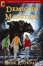 Demigods and Monsters: Your Favorite Authors on Rick Riordan�s Percy Jackson and the Olympians Series