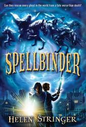 Spellbinder: Volume 1