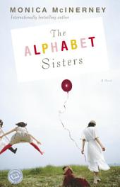 The Alphabet Sisters: A Novel