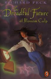 The Dreadful Future of Blossom Culp