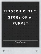 Pinocchio: the story of a puppet