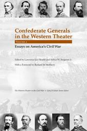 Confederate Generals in the Western Theater: Essays on America's Civil War