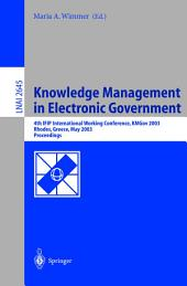 Knowledge Management in Electronic Government: 4th IFIP International Working Conference, KMGov 2003, Rhodes, Greece, May 26-28, 2003, Proceedings