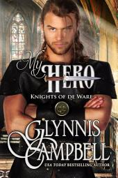 My Hero: Knights of de Ware: Book 3