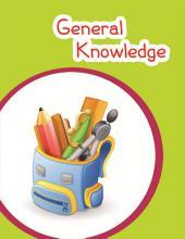 U.K.G General knowledge: GK - Upper Kindergarten