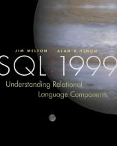 SQL: 1999: Understanding Relational Language Components