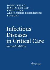 Infectious Diseases in Critical Care: Edition 2