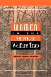 Women in the American Welfare Trap