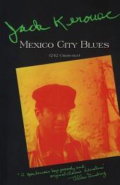 Mexico City Blues: (242 Choruses)