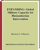 Expanding Global Military Capacity for Humanitarian Intervention