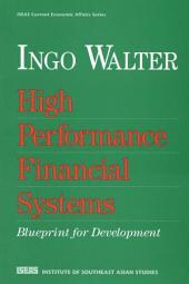 High Performance Financial Systems: Blueprint for Development