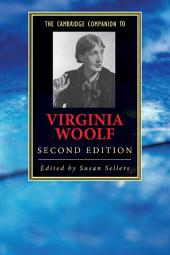 The Cambridge Companion to Virginia Woolf: Edition 2