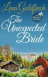 The Unexpected Bride: (The Brides #1)
