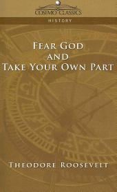 Fear God and Take Your Own Part