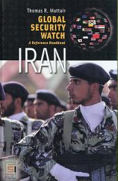 Global Security Watch--Iran: A Reference Handbook