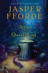 The Song of the Quarkbeast: The Chronicles of Kazam