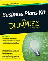 Business Plans Kit For Dummies: Edition 4