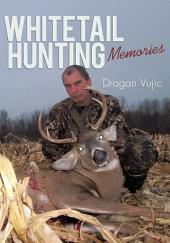 Whitetail Hunting Memories