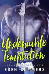 Undeniable Temptation: Reckless Beat #5
