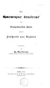 Das Quousque tandem? der Champollionischen Schule und die Inschrift von Rosette beleuchtet von Dr M. U.