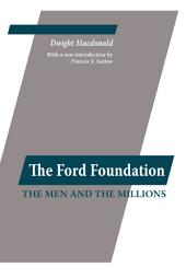 The Ford Foundation: The Men and the Millions