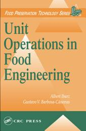 Unit Operations in Food Engineering