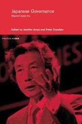 Japanese Governance: Beyond Japan Inc.