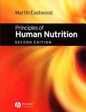 Principles of Human Nutrition: Edition 2
